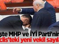 İşte MHP ve İYİ Parti'nin Meclis'teki yeni vekil sayıları