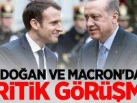 Erdoğan ve Macron'dan kritik görüşme