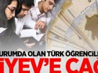 Zor durumda olan Türk öğrencilerden Aliyev'e çağrı