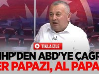 """MHP'den ABD'ye Çağrı: """"Ver Papazı, Al Papazı"""""""