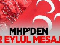 MHP'den 12 Eylül Mesajı