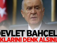 MHP Lideri Devlet Bahçeli: Ayaklarını denk alsınlar!