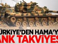 Türkiye'den Hama'ya tank takviyesi...