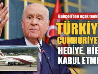 """BAHÇELİ: """"Türkiye Cumhuriyeti Devleti hediye, hibe kabul etmez"""""""