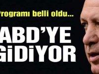 Cumhurbaşkanı Erdoğan'ın ABD programı