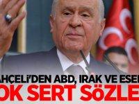 Bahçeli'den ABD, Irak ve Esed'e çok sert sözler!