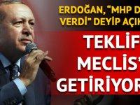 Cumhurbaşkanı Erdoğan açıkladı: MHP desteğini açıkladı! Teklifi Meclis'e getiriyoruz