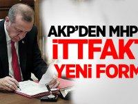 AKP'den MHP'yle ittifakta yeni formül