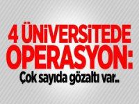 Üniversitelerde Operasyon: Çok Sayıda Gözaltı Var