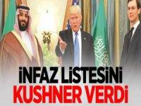 İnfaz listesini Trump'ın Damadı Kushner verdi