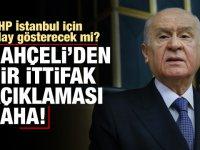 Devlet Bahçeli'den 'İstanbul' açıklaması