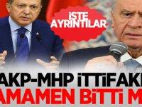AKP-MHP ittifakı tamamen bitti mi? Cumhur ittifakı devam ediyor mu?