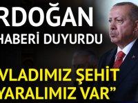Erdoğan acı haberi duyurdu: 4 asker şehit, 20 asker yaralı