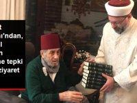 """Diyanet İşleri Başkanı Erbaş, """"Keşke Yunan Galip Gelseydi"""" Diyen Atatürk Düşmanı fesli'ye 10 Kasım'da Ziyaret"""