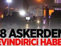 18 ASKERDEN SEVİNDİRİCİ HABER!