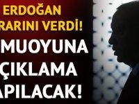 Erdoğan kararını verdi!