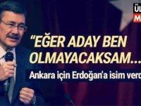 Melih Gökçek, Erdoğan'a Ankara için isim verdi ?