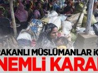 Arakanlı Müslümanlar için önemli karar!