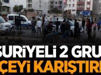 Suriyeli 2 grup ilçeyi karıştırdı!