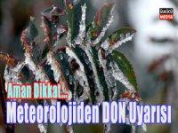 Meteorolojiden 5 İl'e Buzlanma ve Don Uyarısı