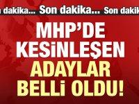 MHP'de 30 belediye başkan adayı daha belli oldu