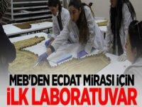 Milli Eğitimden Ecdat Mirası İçin İlk Laboratuvar
