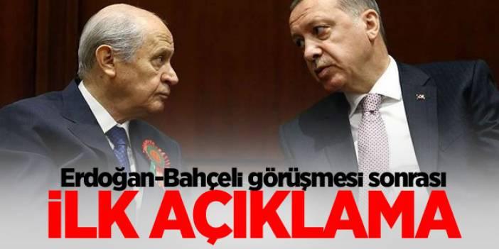 Erdoğan-Bahçeli görüşmesi sona erdi ilk açıklama