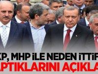 AKP, MHP ile neden ittifak yaptıklarını açıkladı