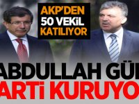 Abdullah Gül parti kuruyor