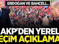 AKP'den yerel seçim açıklaması!