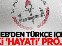 MEB'den Türkçe için iki 'hayati' proje detay