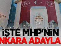 İŞTE MHP'nin Ankara Adayları