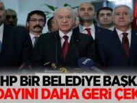 MHP Bir Belediye Başkan Adayını daha Geri Çekti