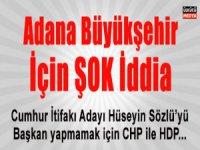 Adana Büyükşehir İçin Şok İddia