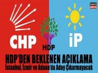 HDP, İstanbul, İzmir ve Adana'da Aday Çıkarmayacak
