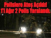 Devriye gezen polislere ateş açtılar, 1'i ağır 2 polis yaralandı