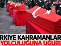 Türkiye kahramanlarını son yolculuğuna uğurladı!