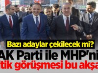 AK Parti ile MHP'nin kritik görüşmesi bu akşam!