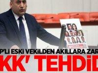 HDP'li eski vekilden akıllara zarar 'PKK' tehdidi!