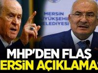 MHP'den Flaş Mersin açıklaması...