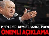 MHP lideri Devlet Bahçeli'den önemli açıklamalar