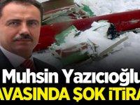 Muhsin Yazıcıoğlu davasında şok itiraf!