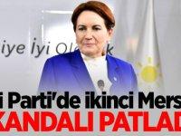 İYİ Parti'de ikinci Mersin skandalı patladı!
