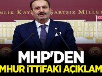 MHP'den Cumhur İttifakı' açıklaması