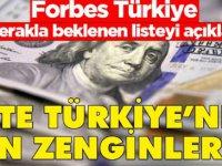"""Forbes Türkiye, """"En Zengin 100 Türk"""" Listesini Açıkladı"""