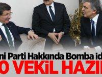 Yeni Parti Hakkında Bomba İddia: 50 Vekil Hazır!