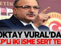 Oktay Vural'dan AKP'li İki İsme sert tepki
