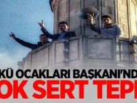 ÜLKÜ OCAKLARI BAŞKANI'NDAN ÇOK SERT TEPKİ