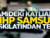 Camideki katliama MHP Samsun Teşkilatından tepki