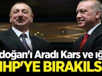 Erdoğan'ı Aradı Kars ve ığdır MHP'ye Bırakılsın
